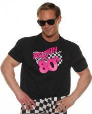 Rockin The 80`s T-Shirt