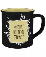 Who Asked You Ceramic Mug