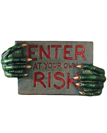 Enter at your own Risk Hinweisschild