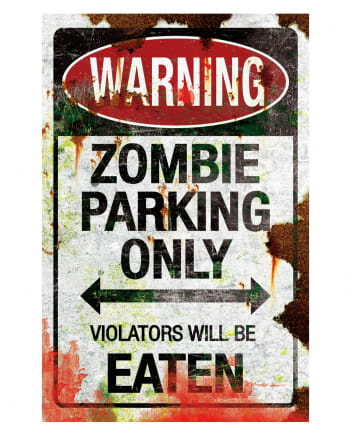 Parkschild Zombie Parking Only